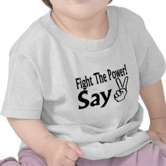 Say Peace Tshirts
