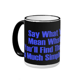 say what you mean ringer coffee mug