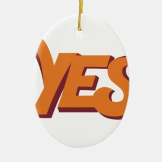 Say yes ceramic ornament