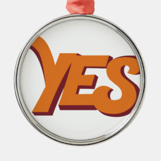 Say yes metal ornament