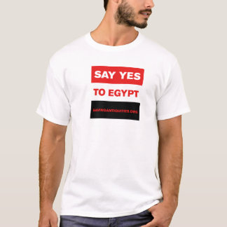 Say YES to Egypt T-shirt