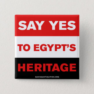 Say YES to Egypt's Heritage Button