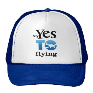 Say Yes To Flying Mesh Hat