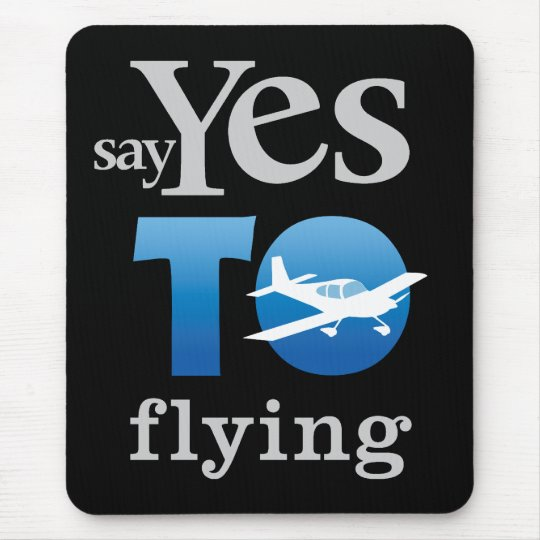Say Yes To Flying Mouse Pad