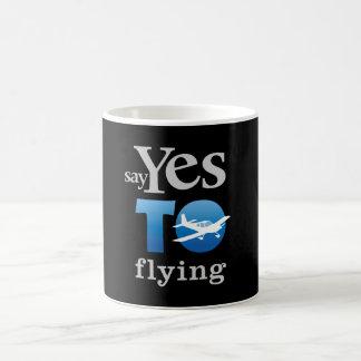 Say Yes To Flying Mug
