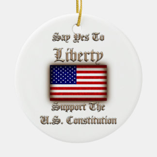 Say Yes To Liberty Ceramic Ornament