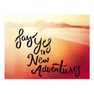 Say Yes To New Adventures Postcard