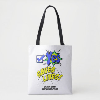 Say YES to Organ Donation Tote Bag