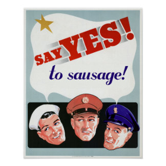Say Yes to Sausage Poster