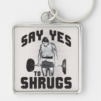 Say Yes To Shrugs - Bodybuilding Silver-Colored Square Keychain