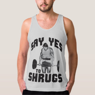 Say Yes To Shrugs - Bodybuilding Tank