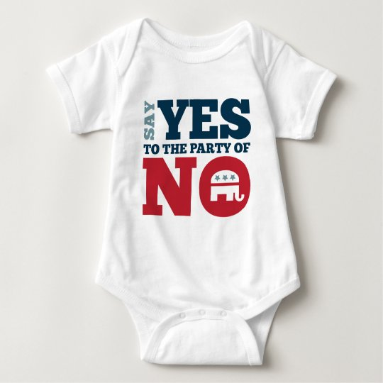 Say YES to the Party of NO Baby Bodysuit