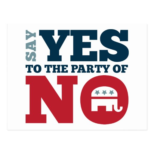 Say YES to the Party of NO Postcard