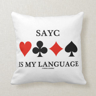 SAYC Is My Language (Four Card Suits) Throw Pillow