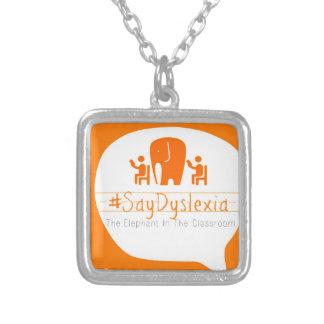 #SayDyslexia Charm Necklace