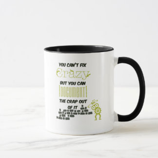 "Saying cup of ""Crazy"""