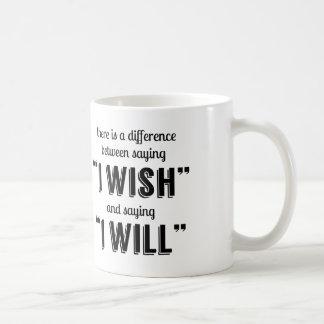 Saying I Will Motivational Inspirational Coffee Mug