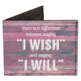Saying I Will Motivational Inspirational