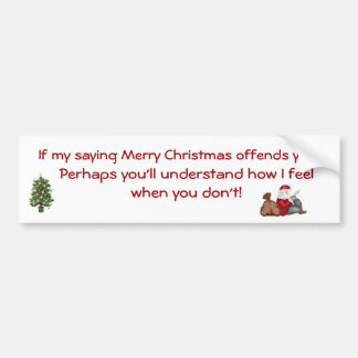 Saying Merry Christmas Bumper Sticker