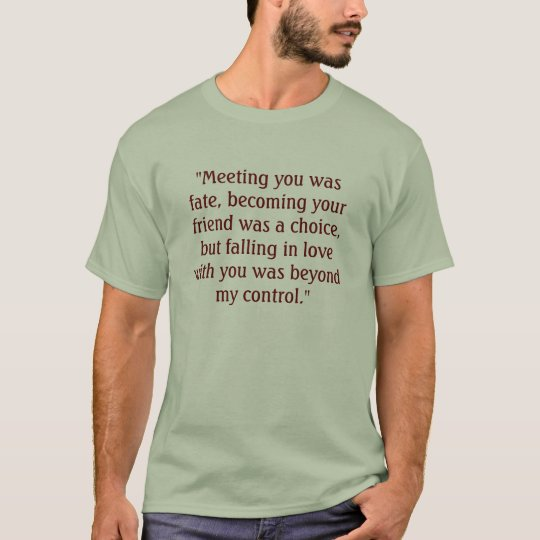 saying / Quote t-shirt