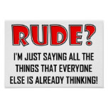 Saying Rude Things Funny Poster