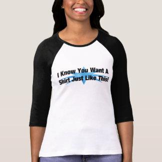 Saying Shirts - A Shirt Just Like This