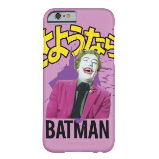Sayonara Batman Barely There iPhone 6 Case