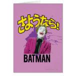 Sayonara Batman Felicitaciones