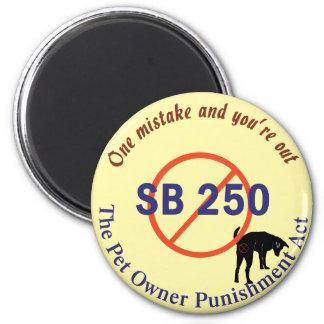 SB250 Pet Owner Punishment Fridge Magnets