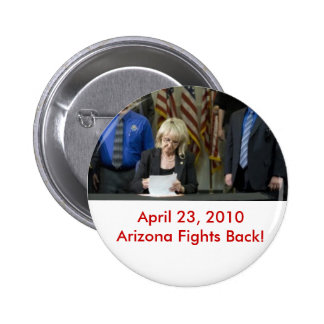 SB 1070 Signed into Law Pinback Button