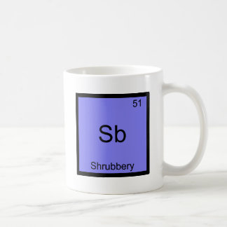 Sb - Shrubbery Funny Chemistry Element Symbol Tee Classic White Coffee Mug