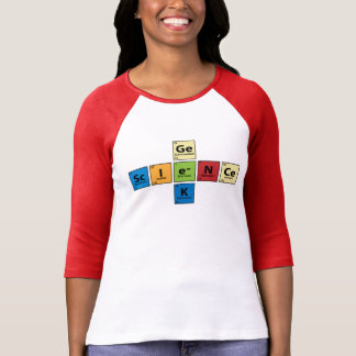 Sc.I.e.N.Ce Ge.e.K {Periodic Table Science Geek} T-Shirt