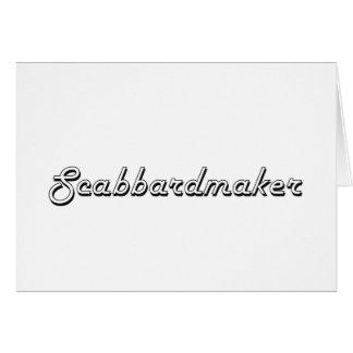 Scabbardmaker Classic Job Design Greeting Card