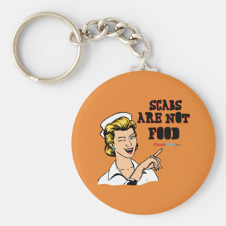 Scabs are Not Food Keychain