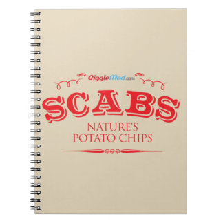 Scabs: Nature's Potato Chips Notebook