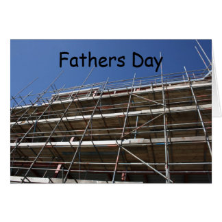 Scaffolding Fathers Day Card