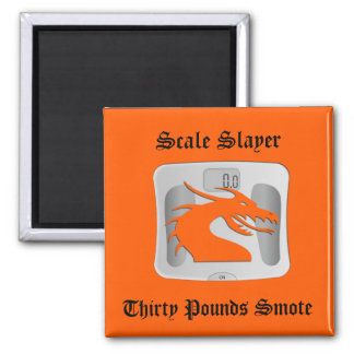 Scale Slayer - Thirty Pounds Smote - Dragon Scale 2 Inch Square Magnet