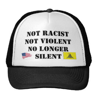 scaled500, donttread_s, Not RacistNot ViolentNo... Trucker Hats