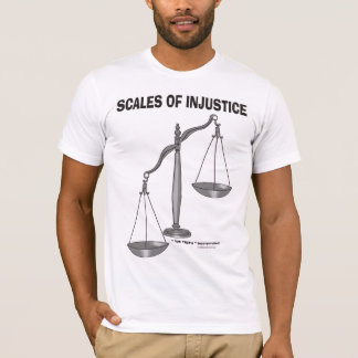 Scales Of justice Injustice anti Lawyer joke am1 T-Shirt