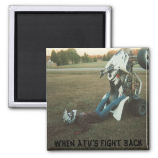 SCAN0030_1_1, When ATV's Fight Back Refrigerator Magnet