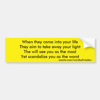 Scandalize you as the worst car bumper sticker