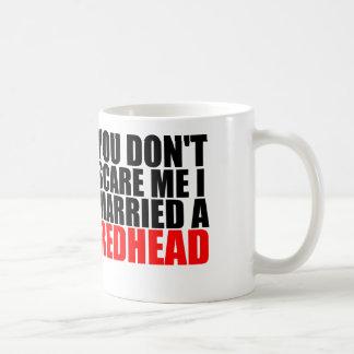 scare me i married a redhead classic white coffee mug