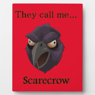 Scarecrow  They call me...Scarecrow Plaque