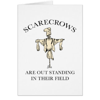 Scarecrows Are Out Standing In Their Field Card