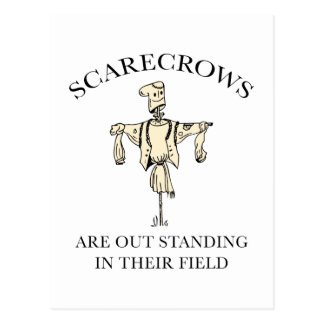 Scarecrows Are Out Standing In Their Field Postcard