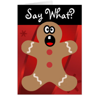 Scared Gingerbread Men the Best Christmas Guests Card