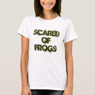 Scared Of Frogs T-Shirt