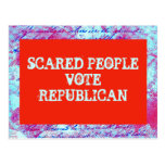 SCARED PEOPLE VOTE REPUBLICAN postcard