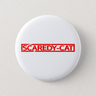 Scaredy-cat Stamp Pinback Button