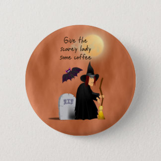 Scarey witch before coffee button